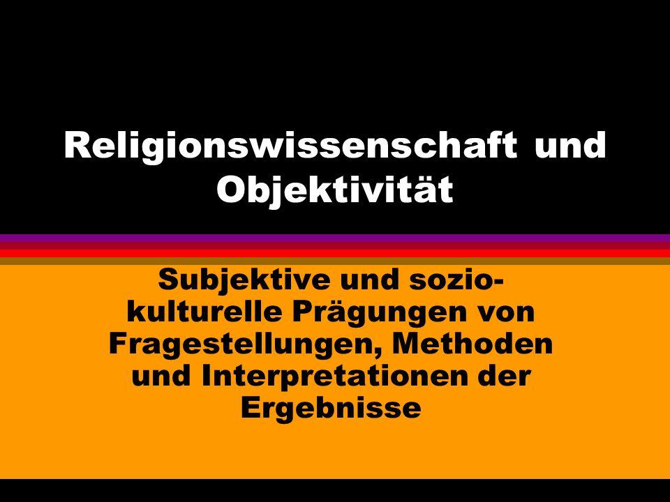 Religionswissenschaft und Objektivität
