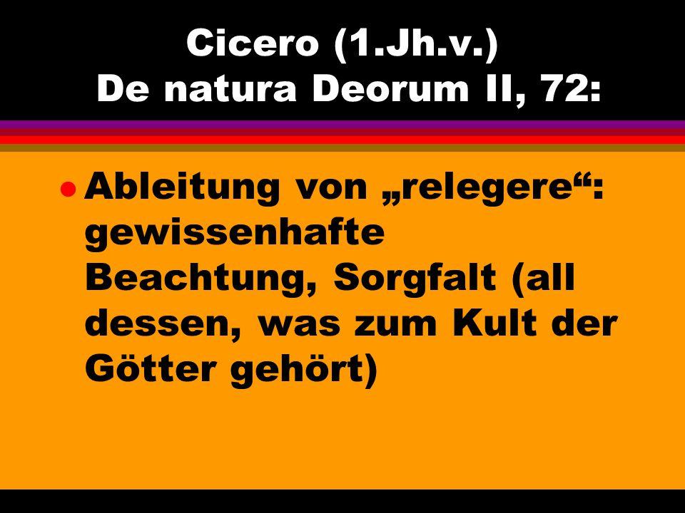 Cicero (1.Jh.v.) De natura Deorum II, 72: