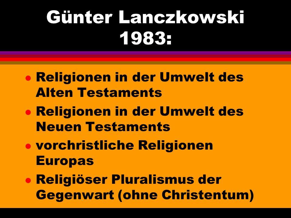 Günter Lanczkowski 1983: Religionen in der Umwelt des Alten Testaments