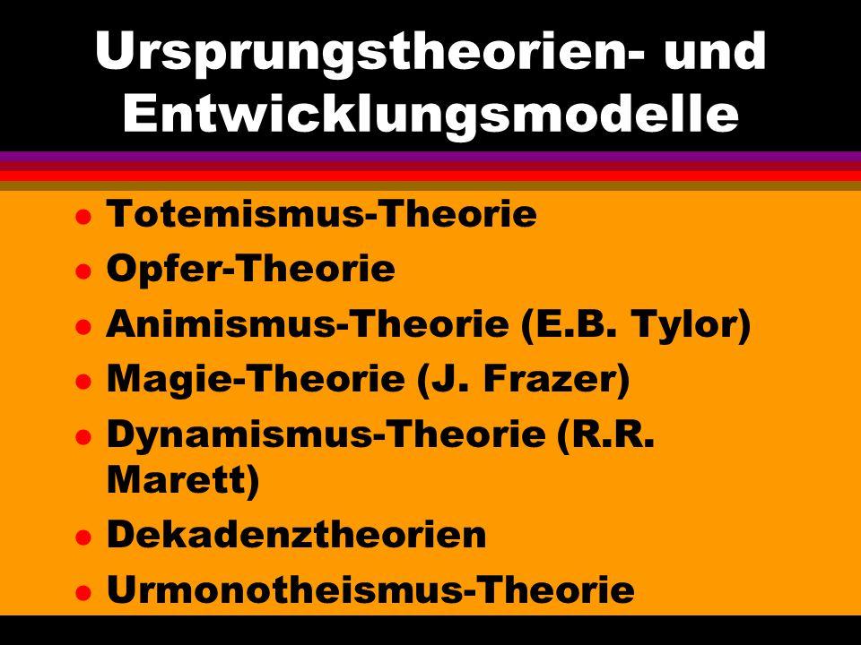 Ursprungstheorien- und Entwicklungsmodelle