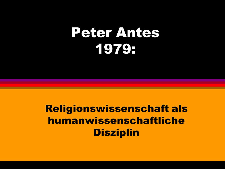 Religionswissenschaft als humanwissenschaftliche Disziplin