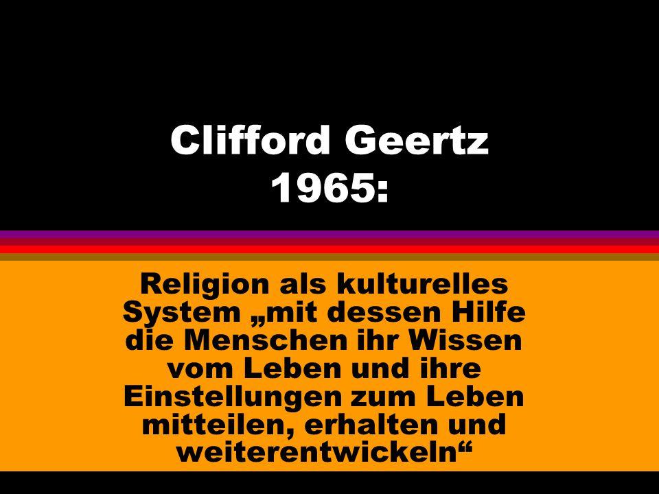 Clifford Geertz 1965: