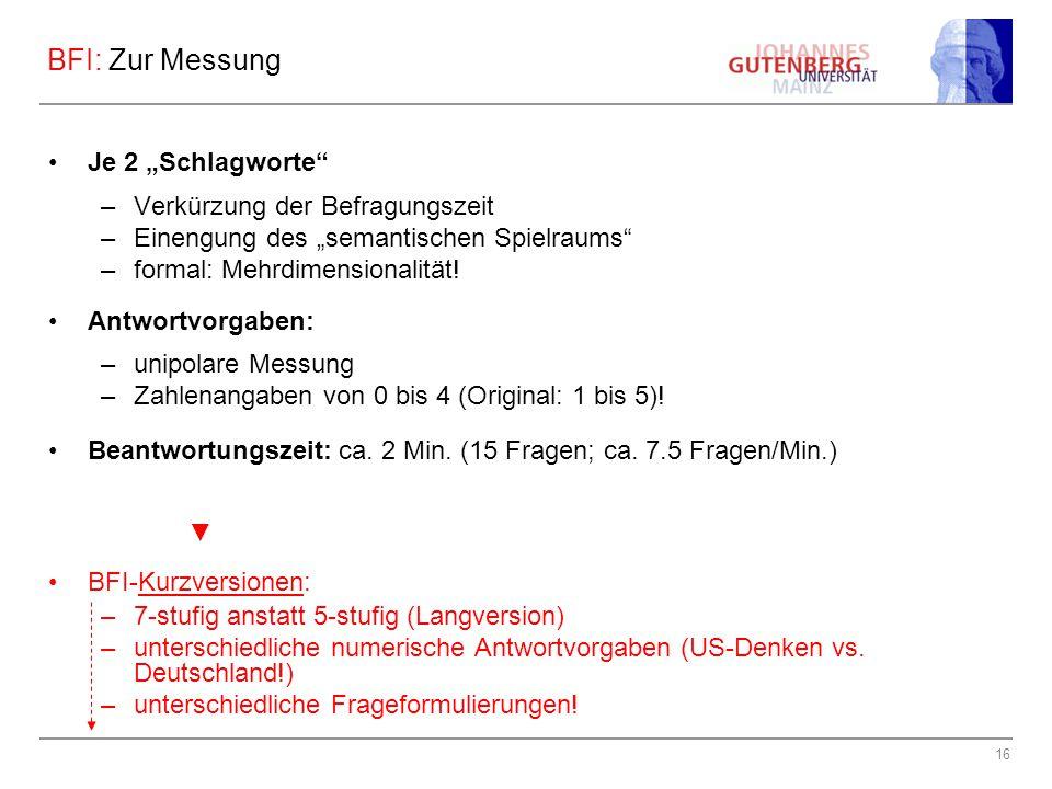 """BFI: Zur Messung Je 2 """"Schlagworte Verkürzung der Befragungszeit"""
