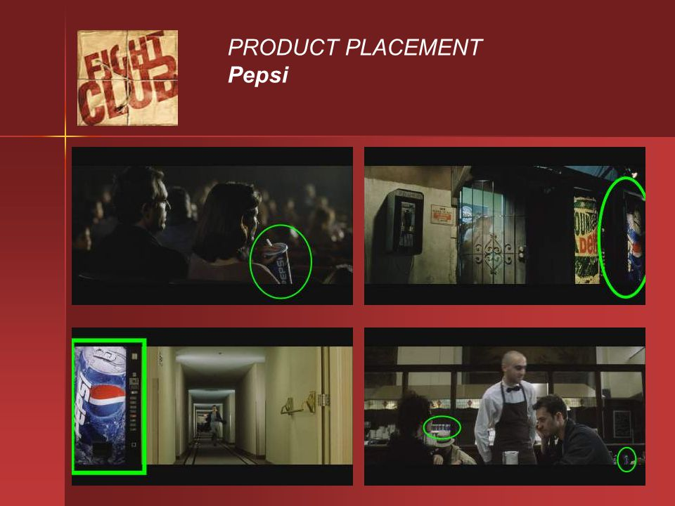 PRODUCT PLACEMENT Pepsi