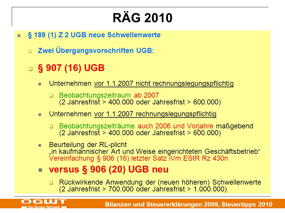 RÄG 2010 § 907 (16) UGB versus § 906 (20) UGB neu