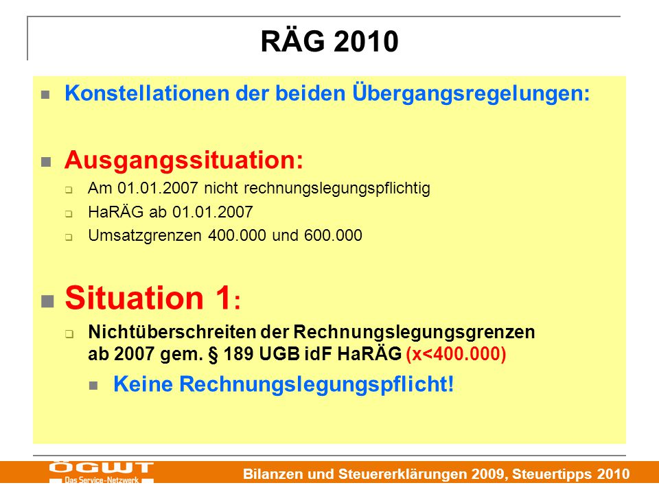 Situation 1: RÄG 2010 Ausgangssituation: