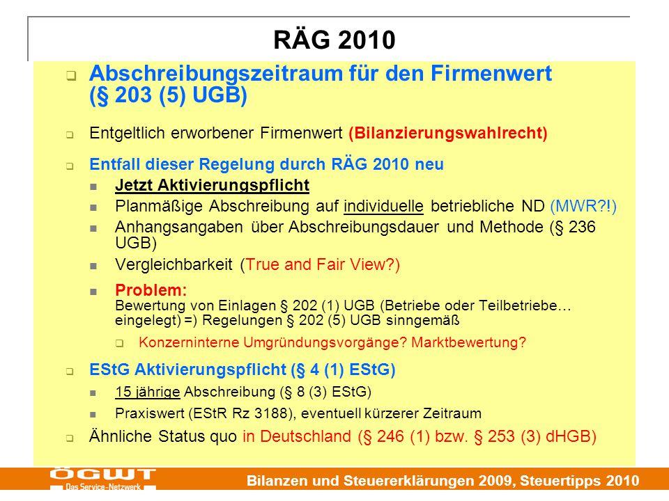 RÄG 2010 Abschreibungszeitraum für den Firmenwert (§ 203 (5) UGB)