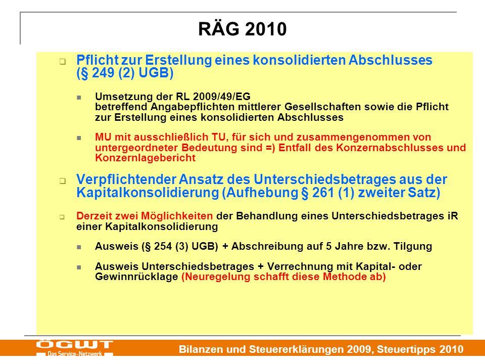 RÄG 2010 Pflicht zur Erstellung eines konsolidierten Abschlusses (§ 249 (2) UGB)