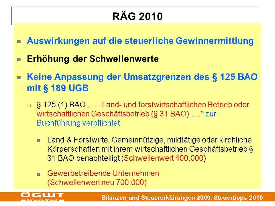 RÄG 2010 Auswirkungen auf die steuerliche Gewinnermittlung