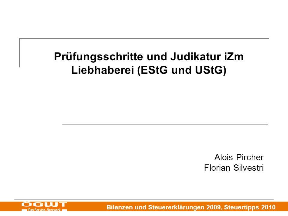 Prüfungsschritte und Judikatur iZm Liebhaberei (EStG und UStG)