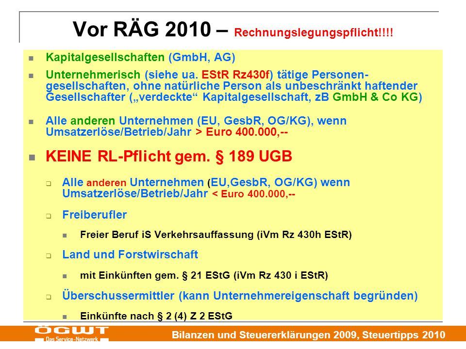 Vor RÄG 2010 – Rechnungslegungspflicht!!!!