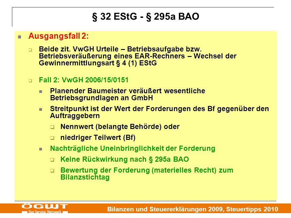§ 32 EStG - § 295a BAO Ausgangsfall 2: