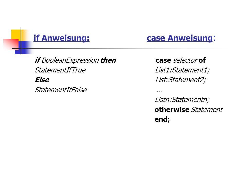if Anweisung: case Anweisung: