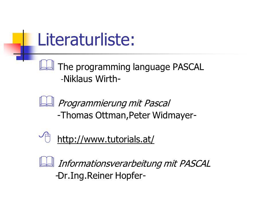 Literaturliste: The programming language PASCAL