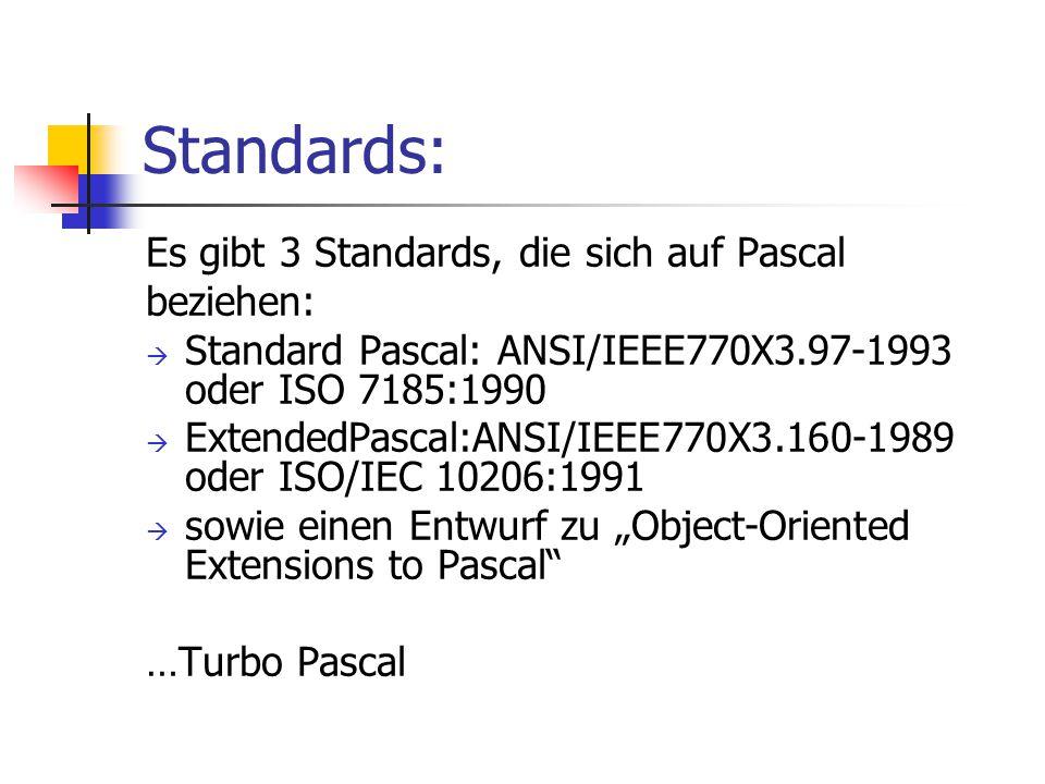 Standards: Es gibt 3 Standards, die sich auf Pascal beziehen: