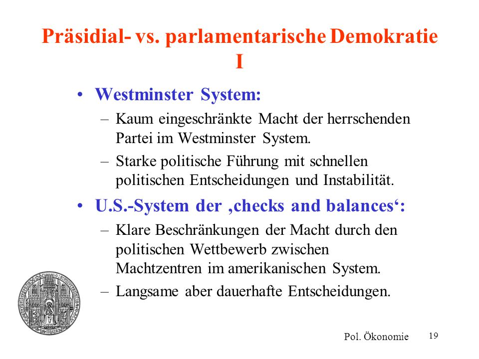 Präsidial- vs. parlamentarische Demokratie I