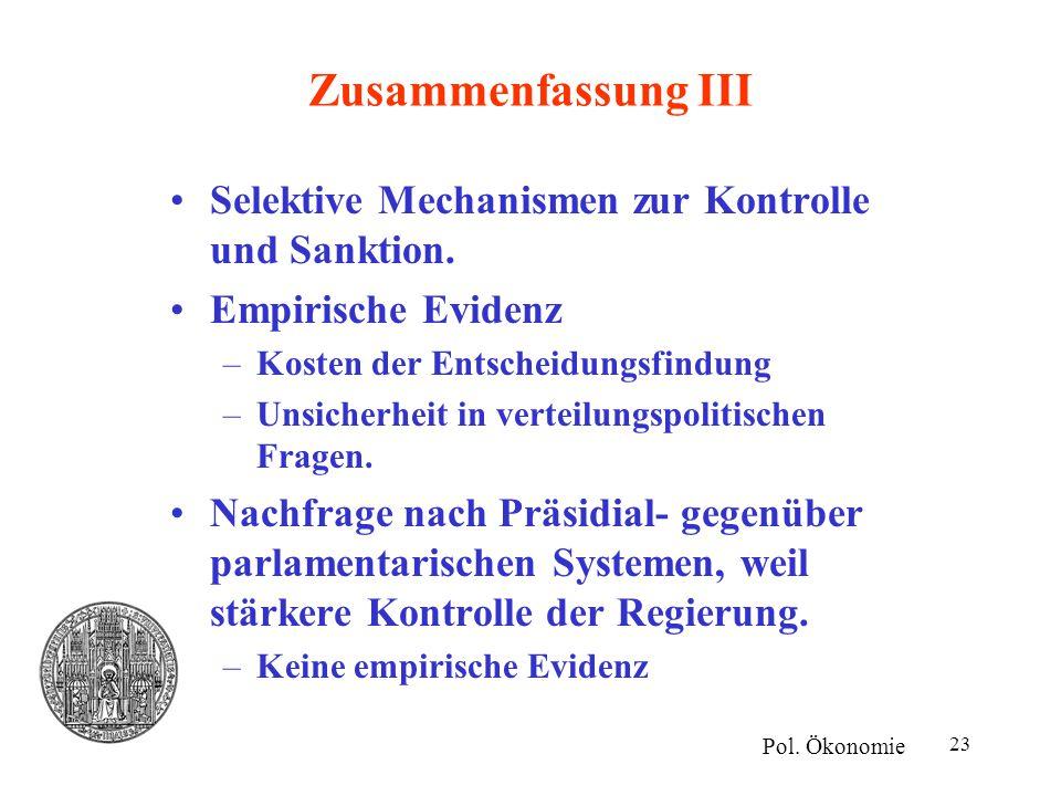 Zusammenfassung III Selektive Mechanismen zur Kontrolle und Sanktion.