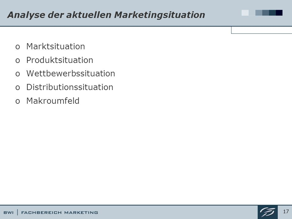Analyse der aktuellen Marketingsituation