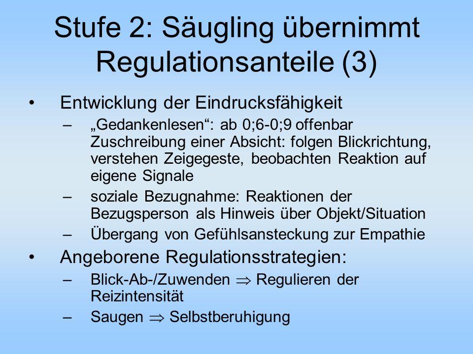 Stufe 2: Säugling übernimmt Regulationsanteile (3)