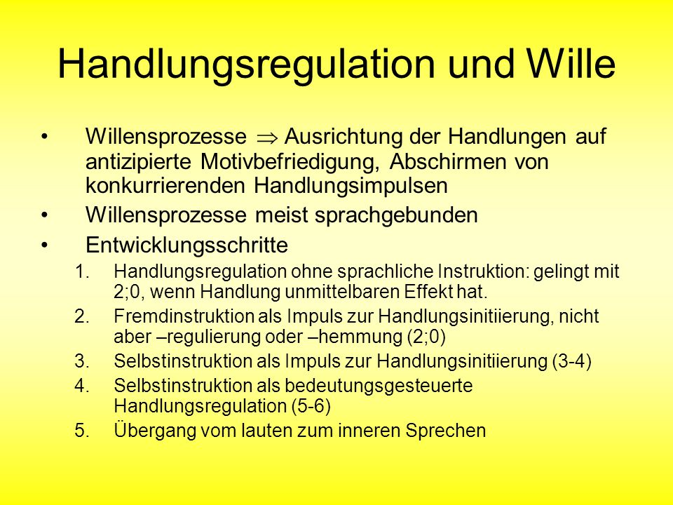 Handlungsregulation und Wille