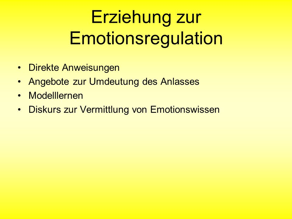 Erziehung zur Emotionsregulation