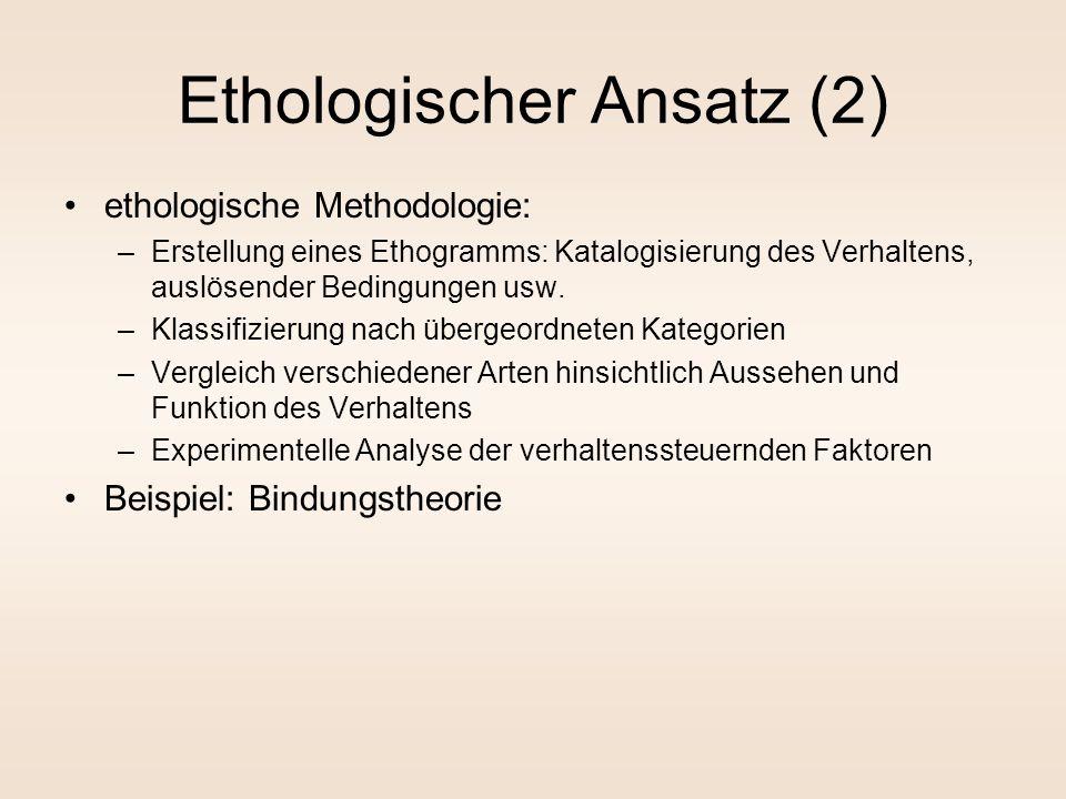Ethologischer Ansatz (2)