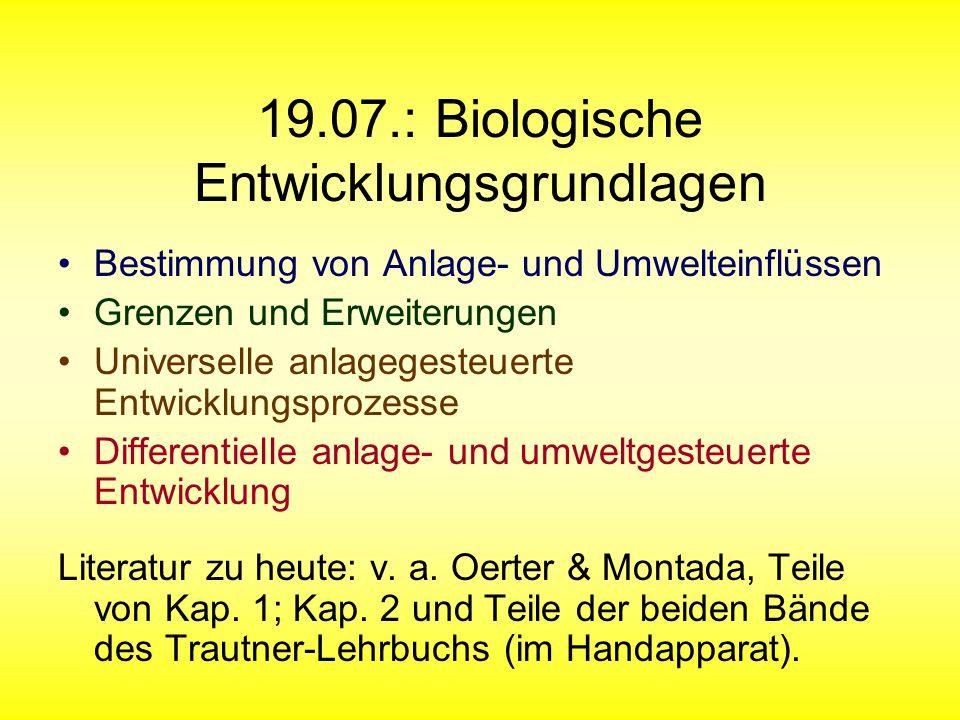 19.07.: Biologische Entwicklungsgrundlagen