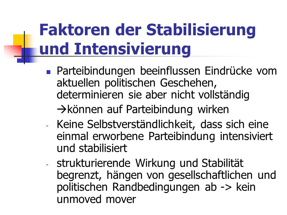 Faktoren der Stabilisierung und Intensivierung
