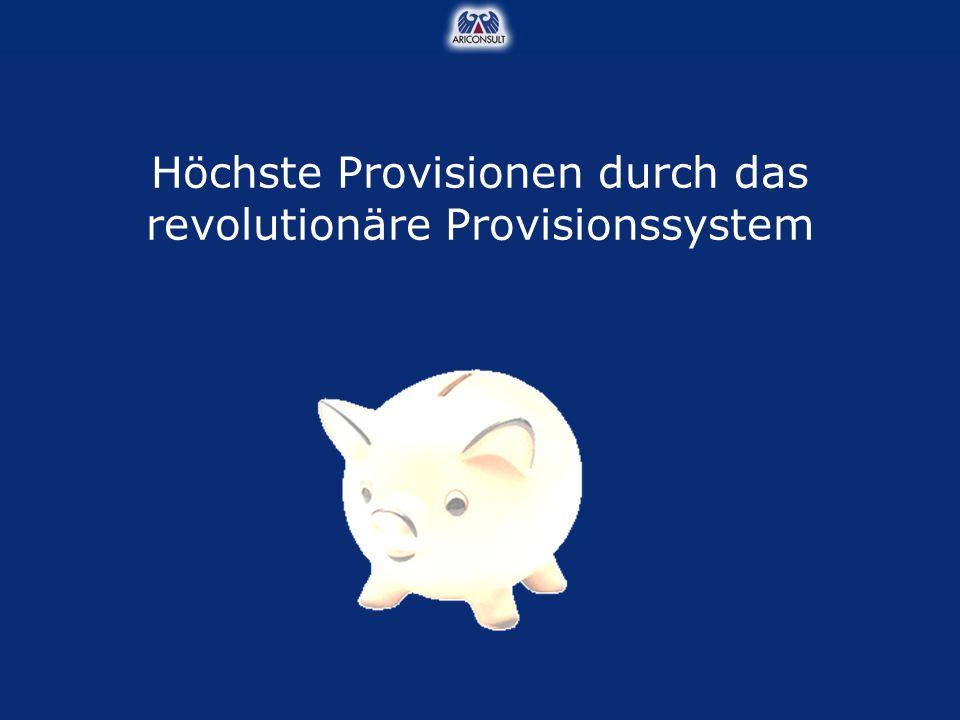 Höchste Provisionen durch das revolutionäre Provisionssystem