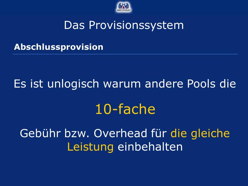 10-fache Das Provisionssystem Es ist unlogisch warum andere Pools die