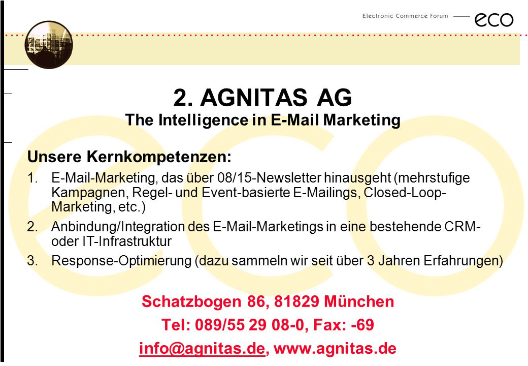 2. AGNITAS AG The Intelligence in E-Mail Marketing
