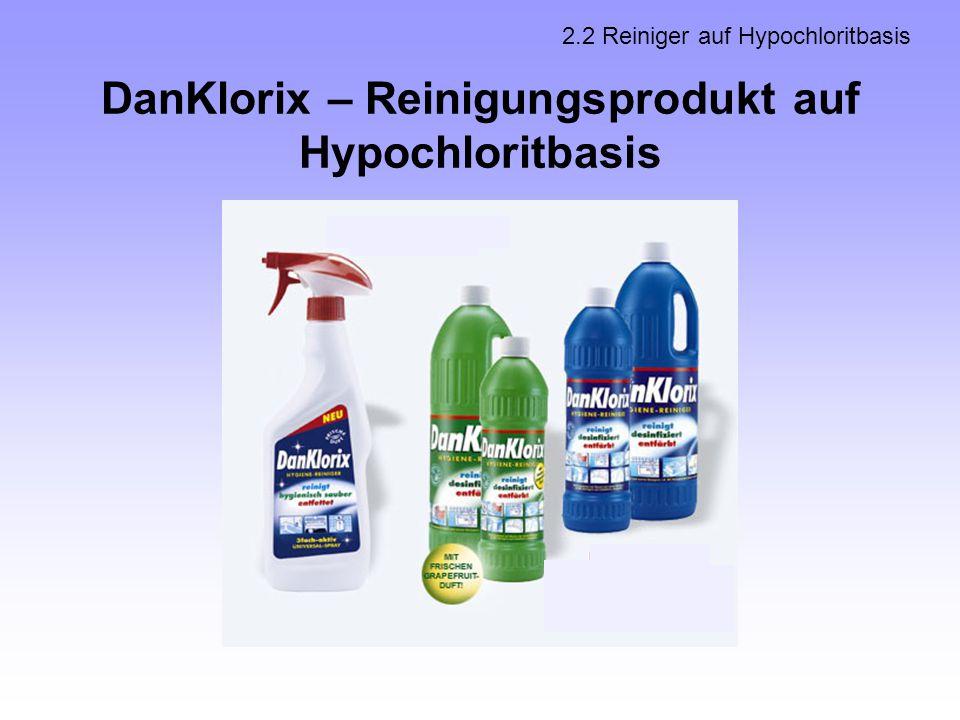 DanKlorix – Reinigungsprodukt auf Hypochloritbasis