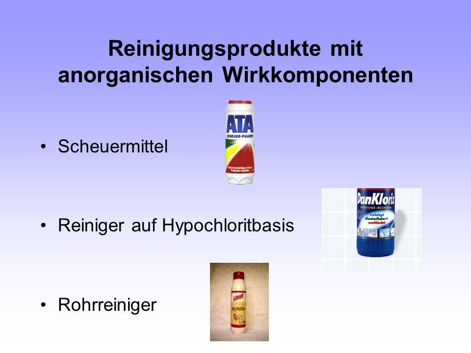 Reinigungsprodukte mit anorganischen Wirkkomponenten