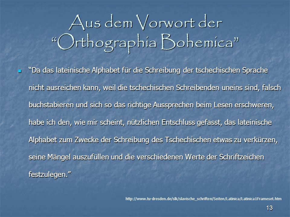 Aus dem Vorwort der Orthographia Bohemica