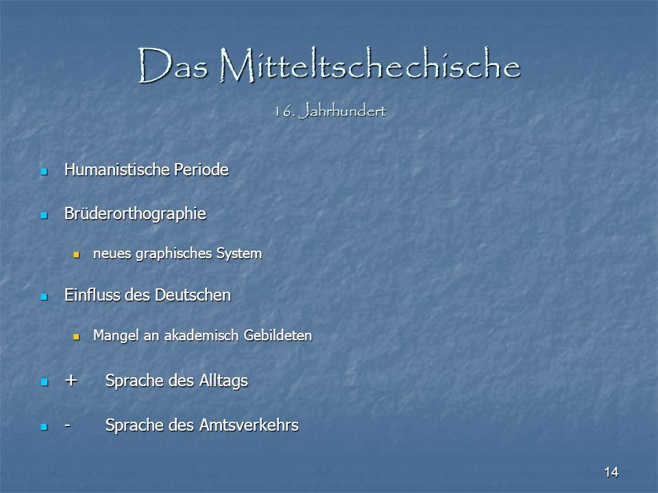 Das Mitteltschechische 16. Jahrhundert