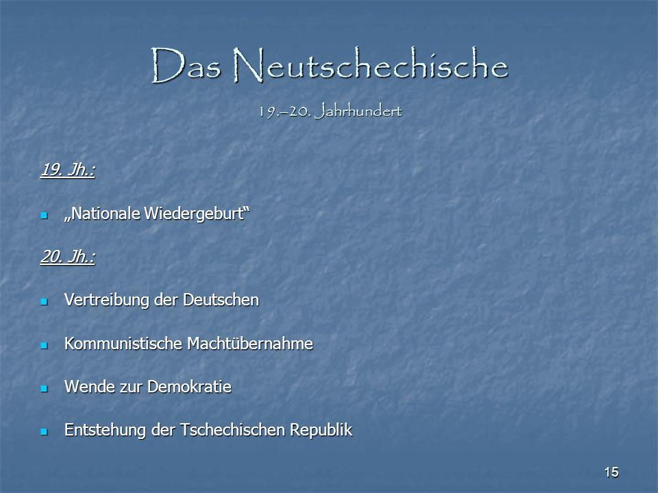 Das Neutschechische 19.–20. Jahrhundert
