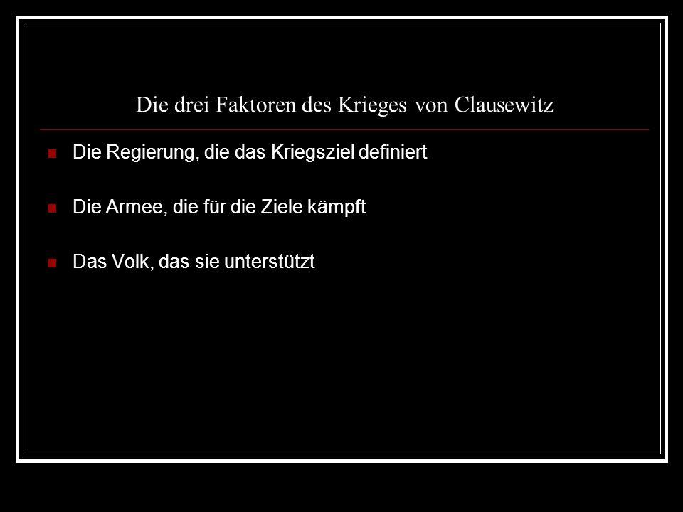 Die drei Faktoren des Krieges von Clausewitz