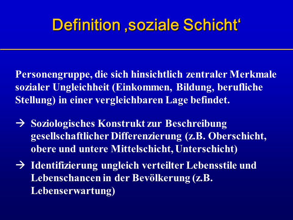 Definition 'soziale Schicht'