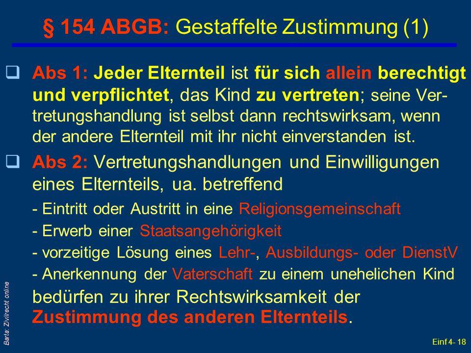 § 154 ABGB: Gestaffelte Zustimmung (1)