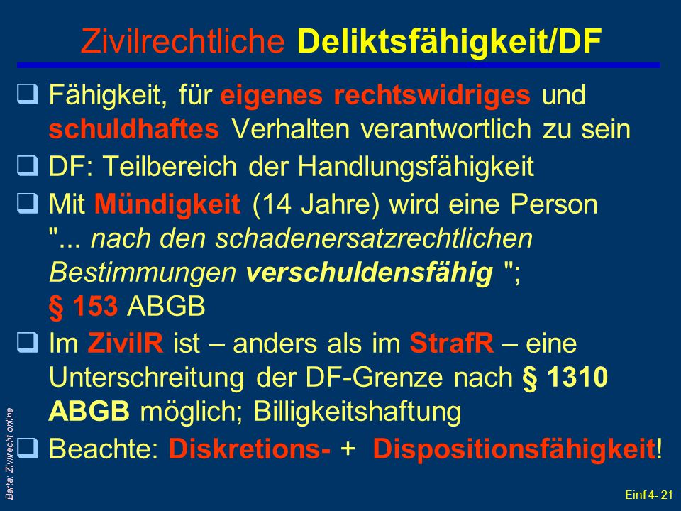 Zivilrechtliche Deliktsfähigkeit/DF
