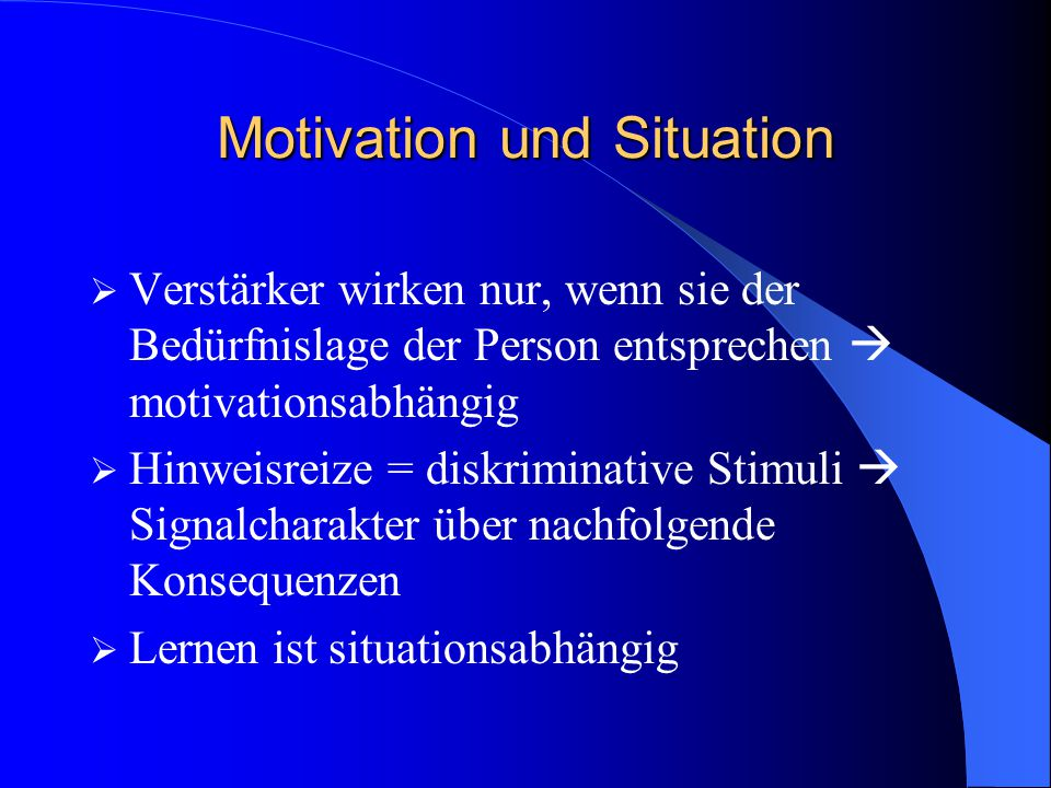 Motivation und Situation