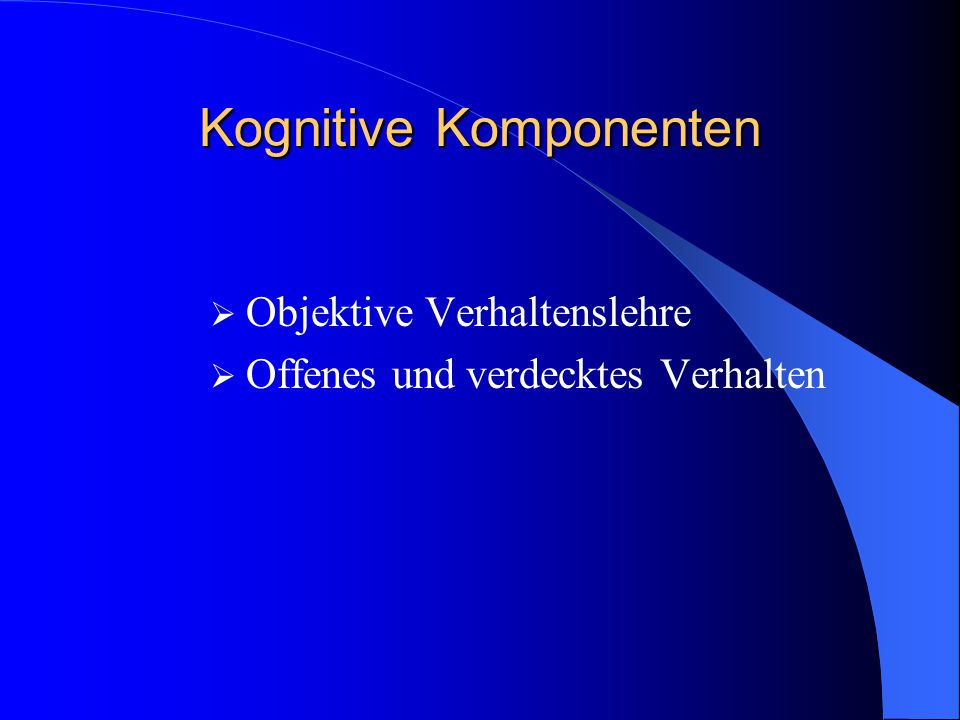 Kognitive Komponenten