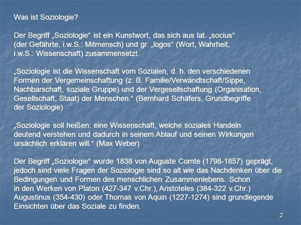 """Was ist Soziologie Der Begriff """"Soziologie ist ein Kunstwort, das sich aus lat. """"socius"""
