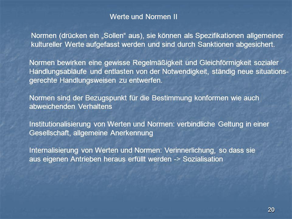 """Werte und Normen II Normen (drücken ein """"Sollen aus), sie können als Spezifikationen allgemeiner."""