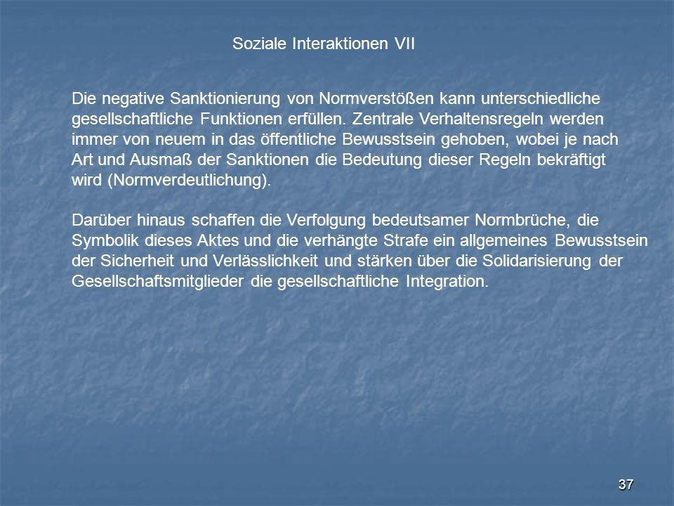 Soziale Interaktionen VII