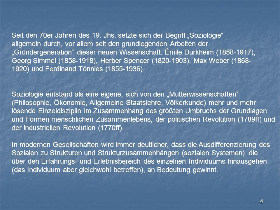 """Seit den 70er Jahren des 19. Jhs. setzte sich der Begriff """"Soziologie"""