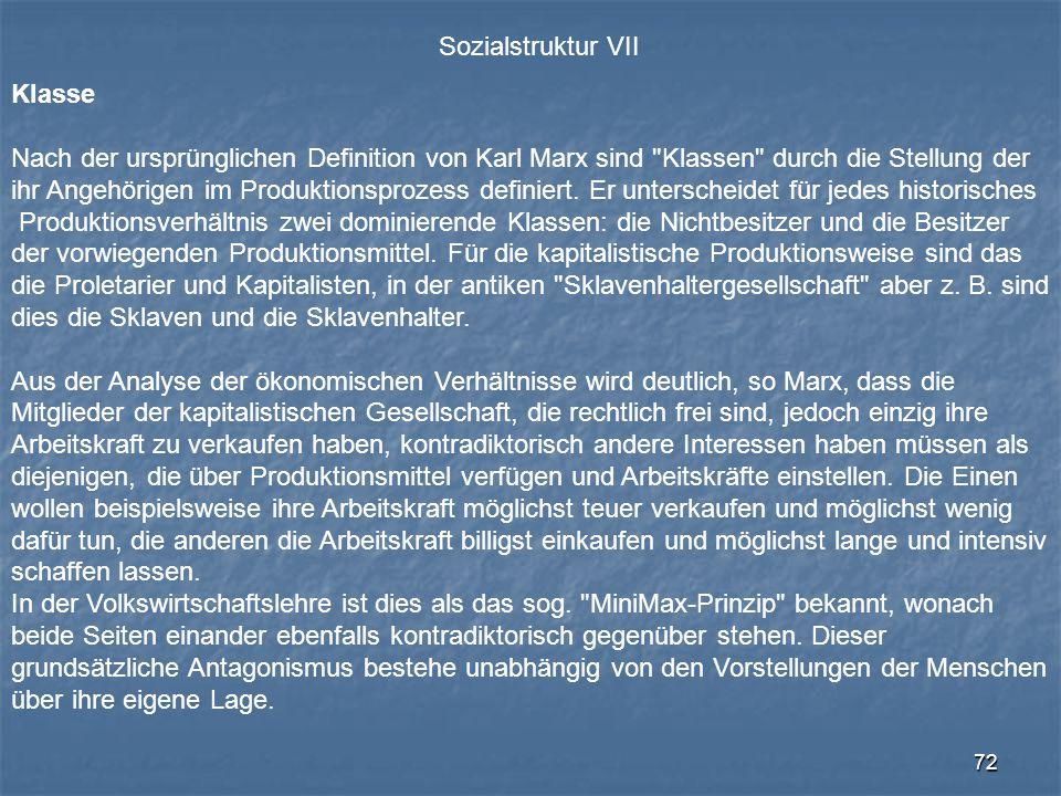 Sozialstruktur VII Klasse. Nach der ursprünglichen Definition von Karl Marx sind Klassen durch die Stellung der.