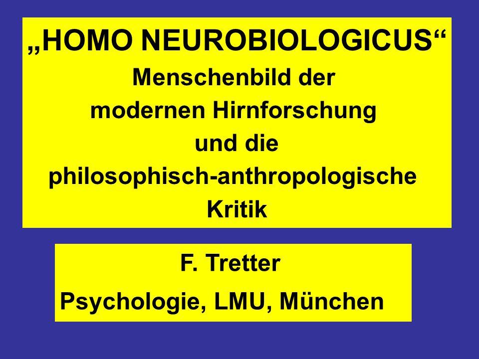 """""""HOMO NEUROBIOLOGICUS"""