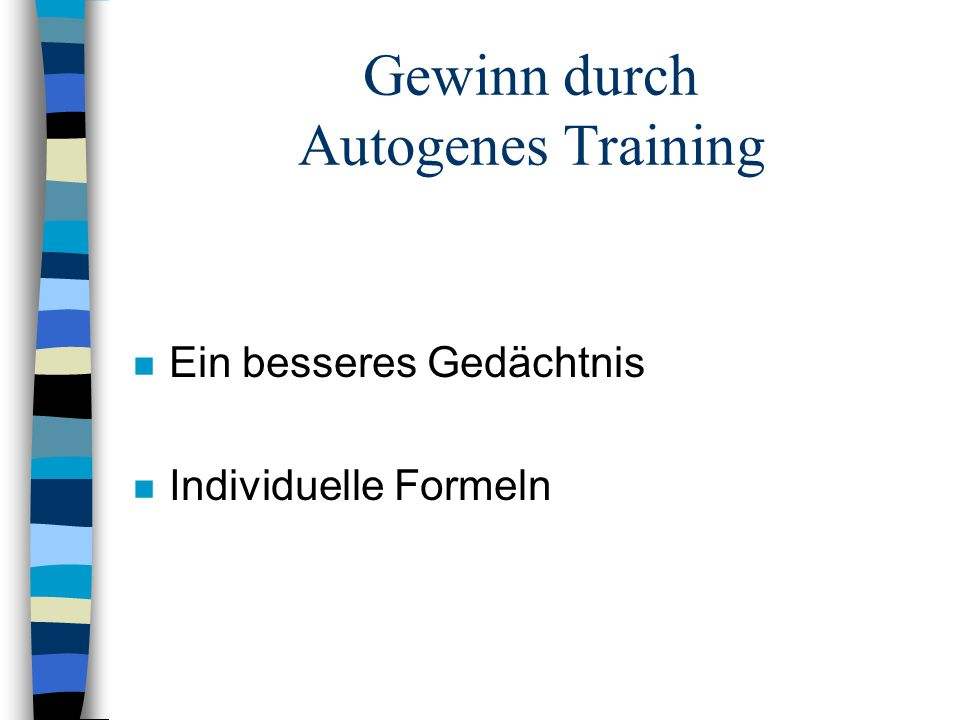 Gewinn durch Autogenes Training