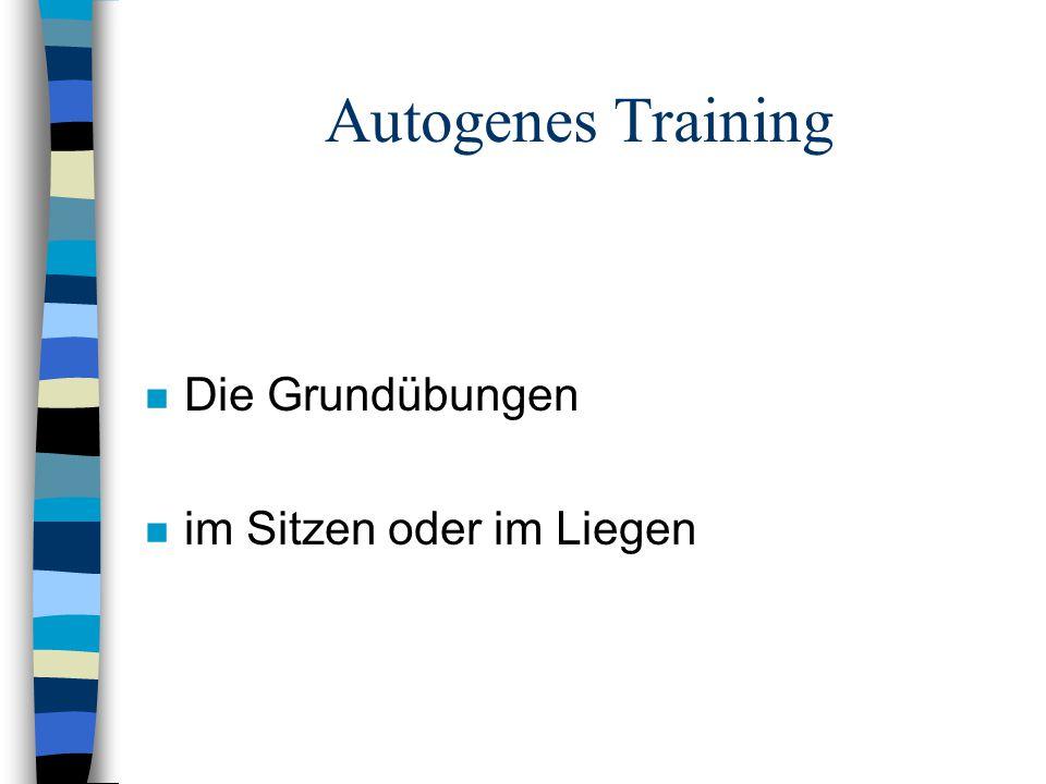 Autogenes Training Die Grundübungen im Sitzen oder im Liegen